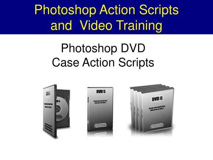 Photoshop Action Scripts