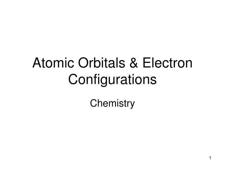 atomic orbitals electron configurations n.