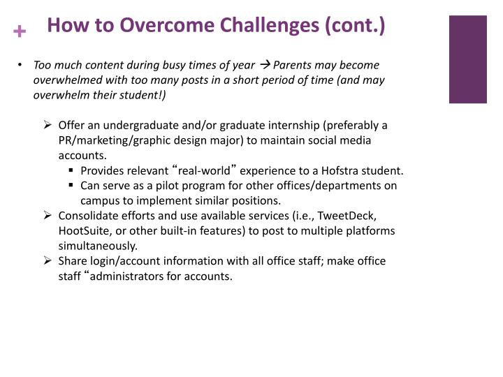 How to Overcome Challenges (cont.)