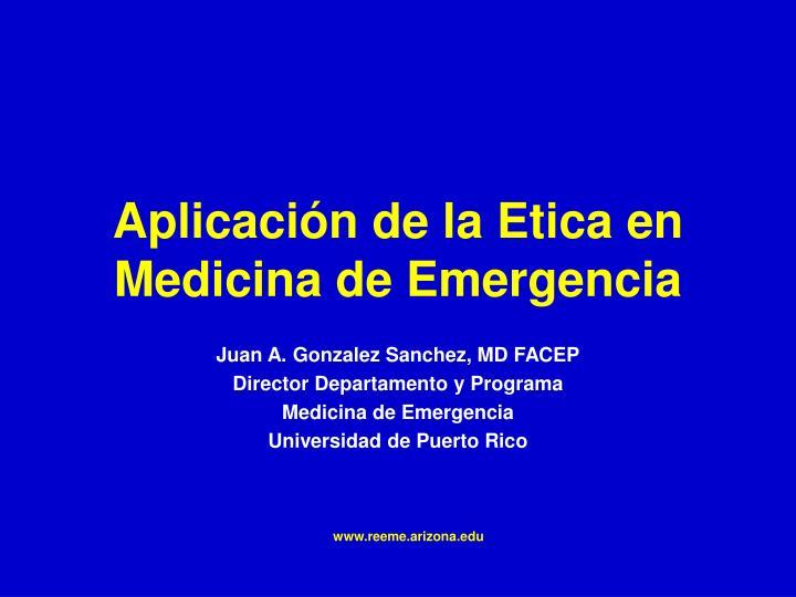 aplicaci n de la etica en medicina de emergencia n.