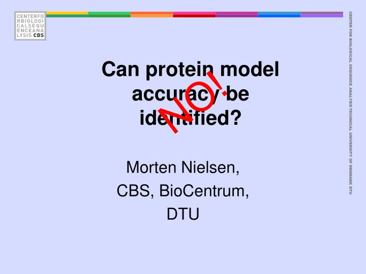 can protein model accuracy be identified n.