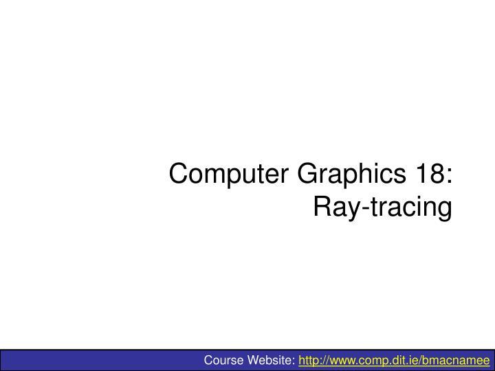 computer graphics 18 ray tracing n.