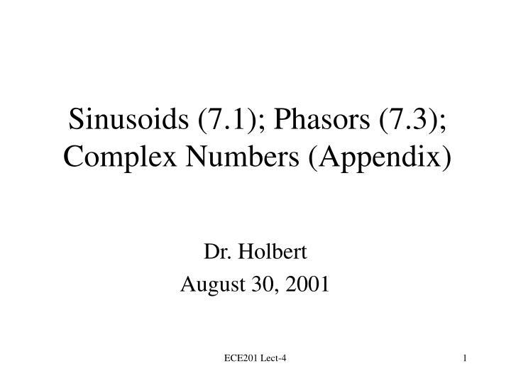 sinusoids 7 1 phasors 7 3 complex numbers appendix n.