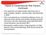 impact of cardiovascular risk factors continued