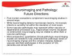neuroimaging and pathology future directions
