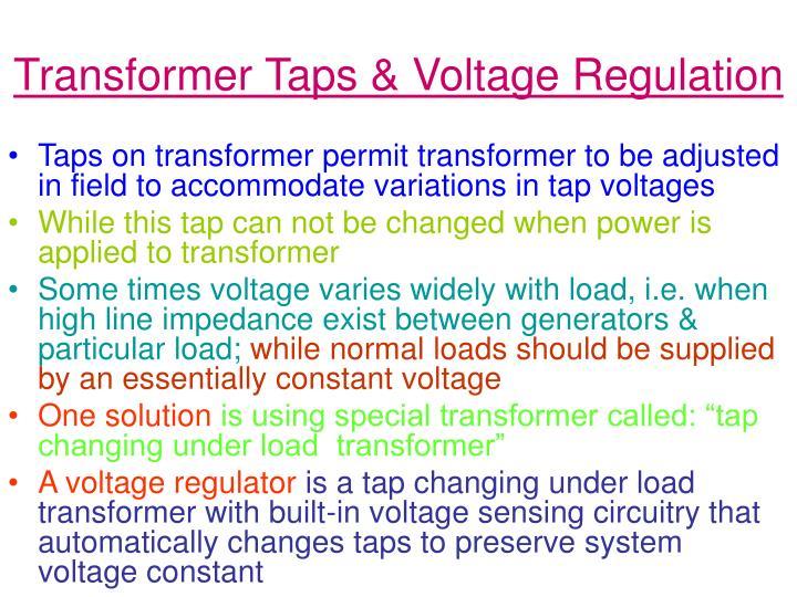 Transformer Taps & Voltage Regulation