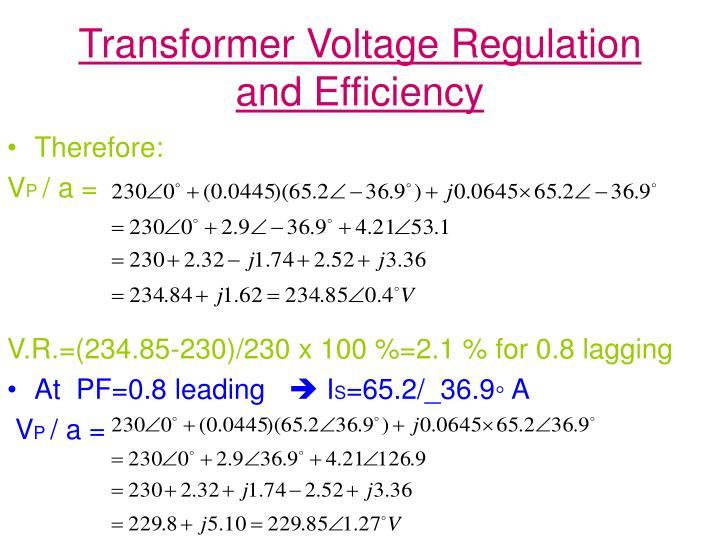 Transformer Voltage Regulation and Efficiency