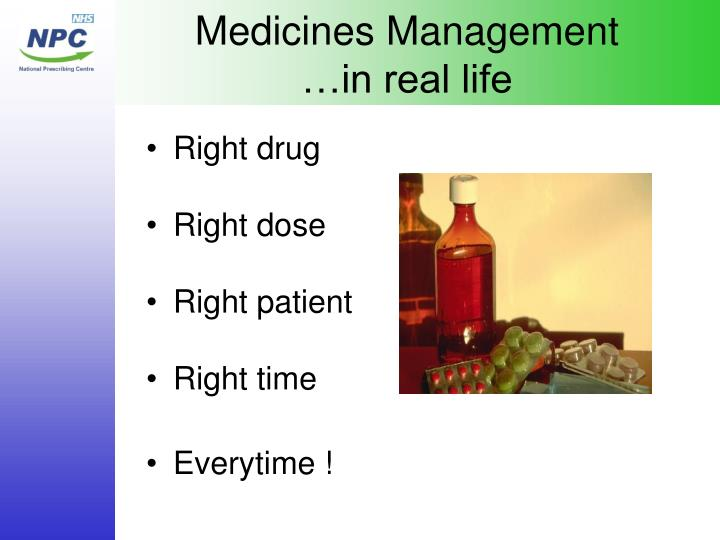 Medicines management in real life