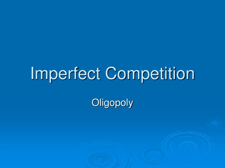 imperfect competition n.