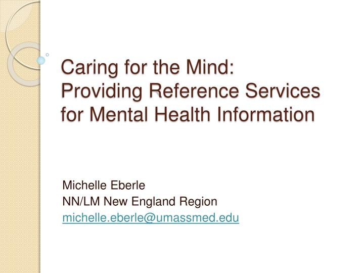 caring for the mind providing reference services for mental health information n.