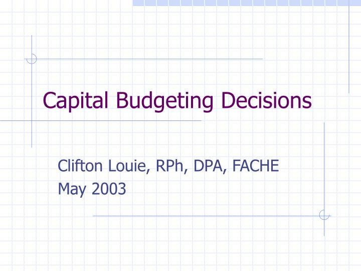 capital budgeting decisions n.