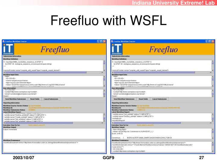 Freefluo with WSFL