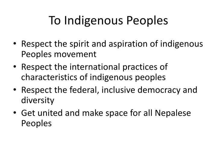 To Indigenous Peoples