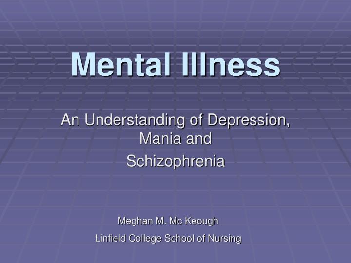mental illness n.