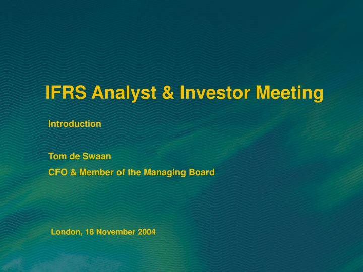 ifrs analyst investor meeting n.