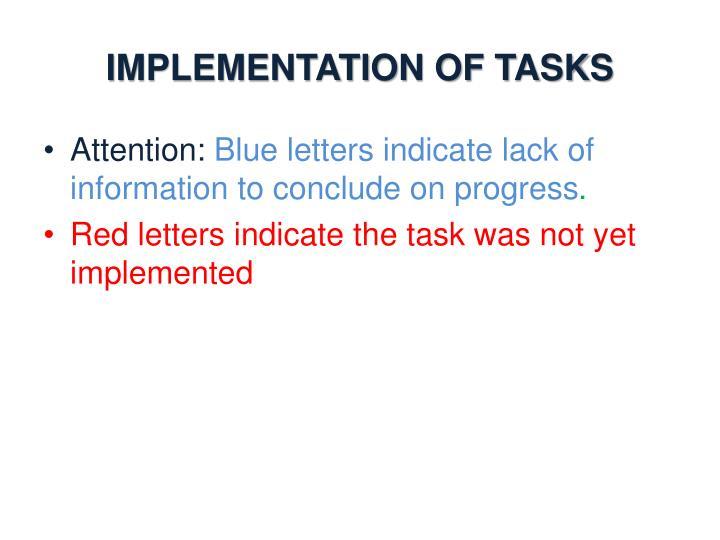 IMPLEMENTATION OF TASKS