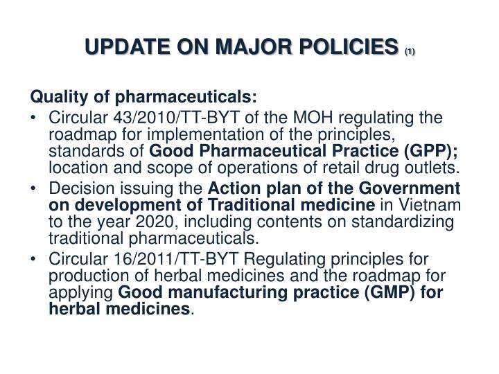 Update on major policies 1