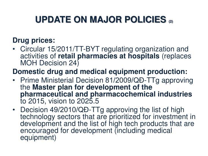 Update on major policies 2