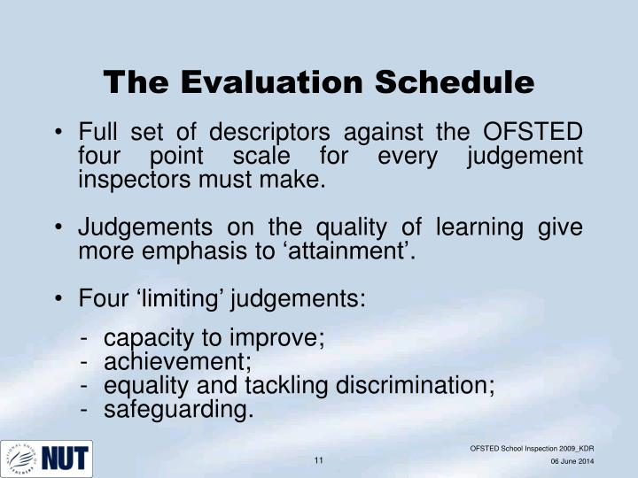 The Evaluation Schedule