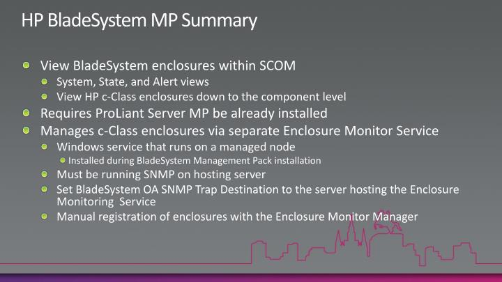 HP BladeSystem MP Summary