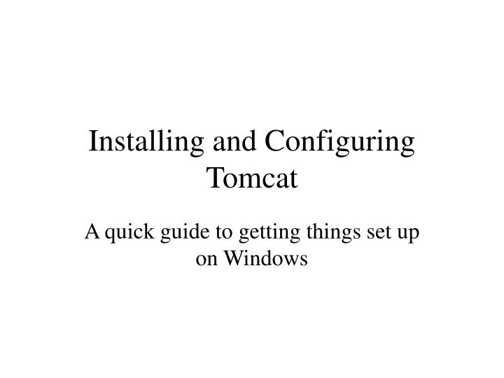 installing and configuring tomcat n.