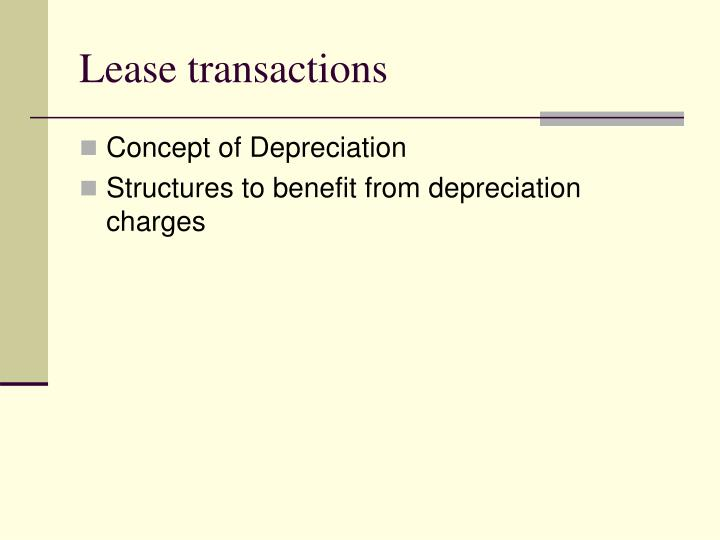 Lease transactions