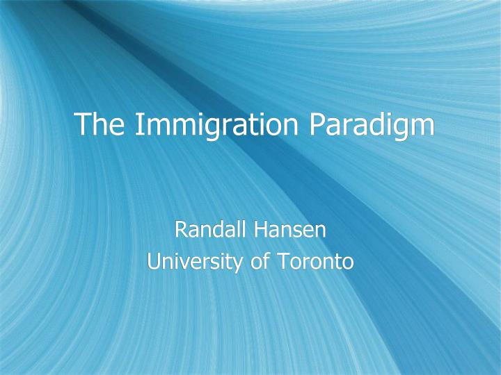 the immigration paradigm n.