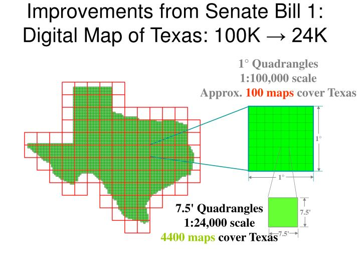 Improvements from senate bill 1 digital map of texas 100k 24k