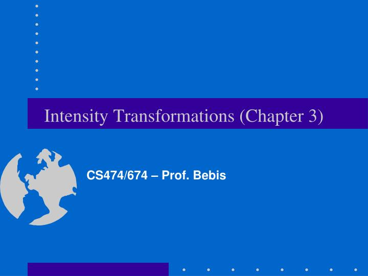 Intensity transformations chapter 3