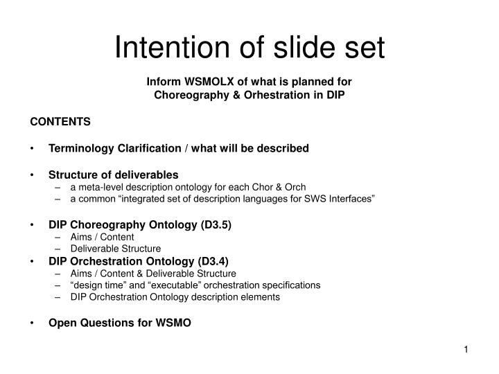 intention of slide set n.