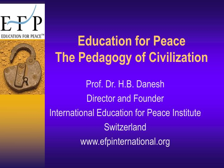 education for peace the pedagogy of civilization n.