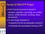 faculty for bih efp project