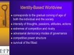 identity based worldview