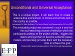unconditional and universal acceptance1