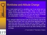 worldview and attitude change1