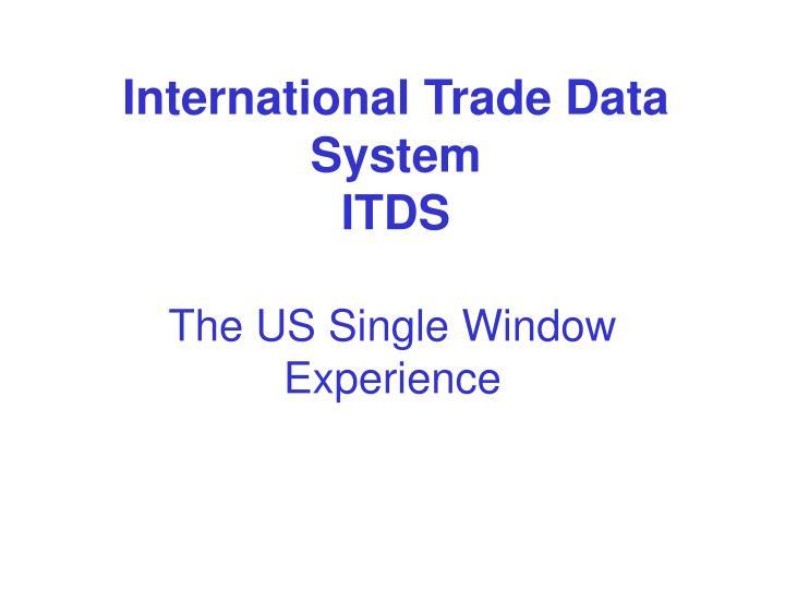 international trade data system itds n.