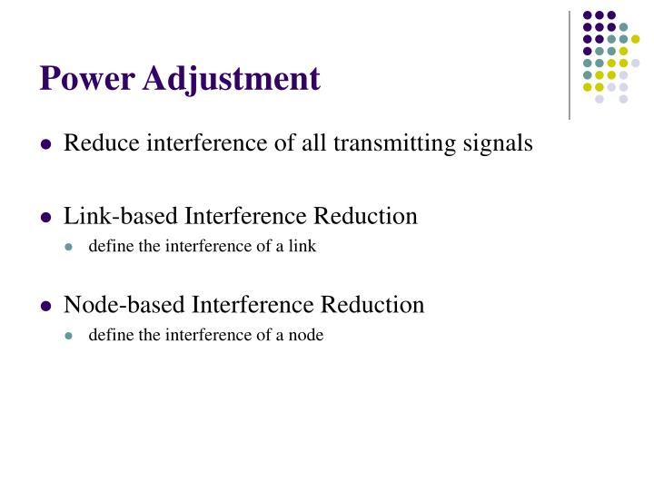 Power Adjustment