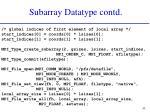 subarray datatype contd