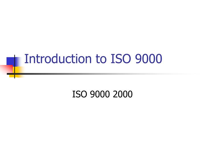 introduction to iso 9000 n.