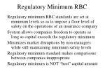 regulatory minimum rbc