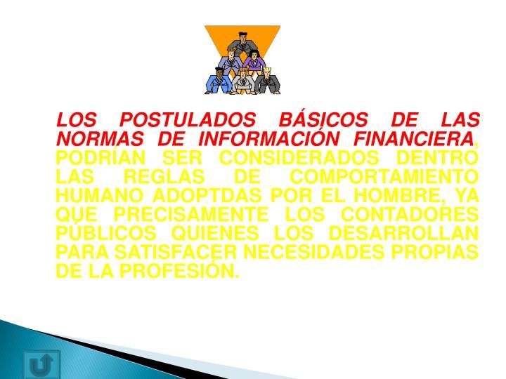 LOS POSTULADOS BÁSICOS DE LAS NORMAS DE INFORMACIÓN FINANCIERA
