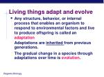 living things adapt and evolve