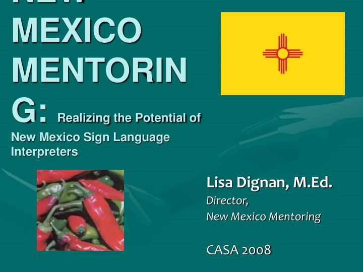 new mexico mentoring realizing the potential of new mexico sign language interpreters n.