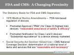 fda and cms a changing proximity2