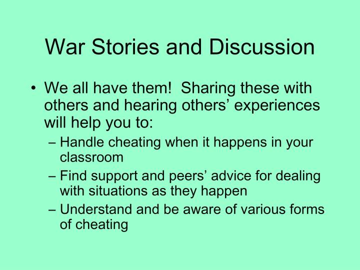 War Stories and Discussion
