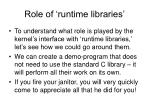 role of runtime libraries