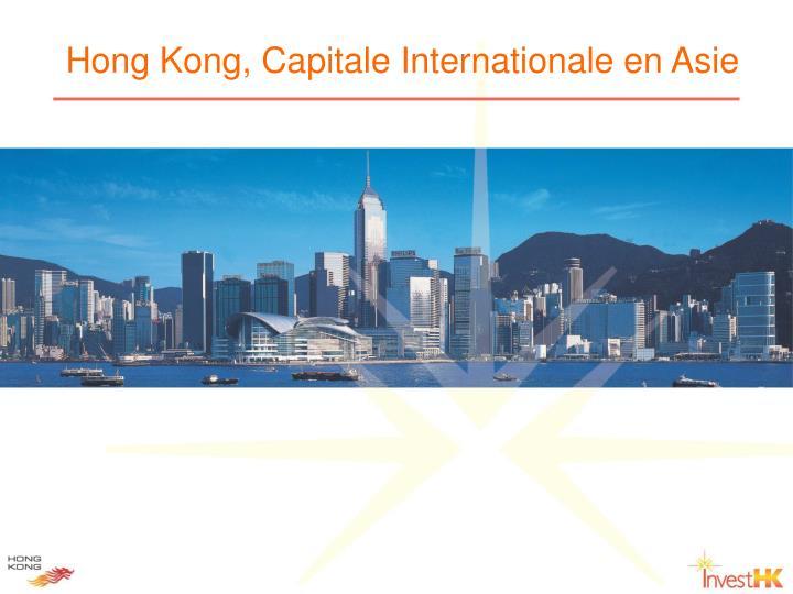 hong kong capitale internationale en asie n.