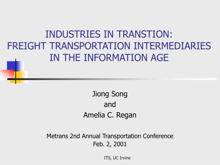 industries in transtion freight transportation intermediaries in the information age n.