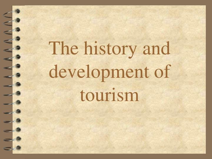 the history and development of tourism n.