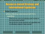 resource based strategy and international expansion2
